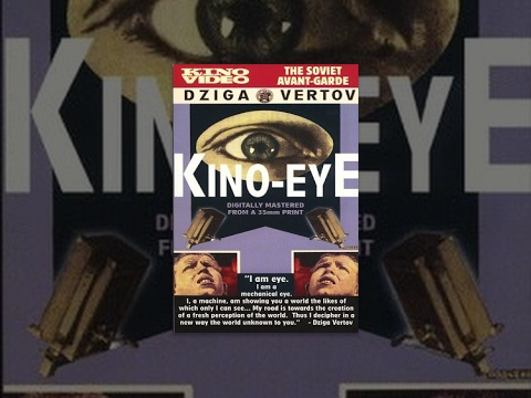 Xem Kino Eye (1924) documentary