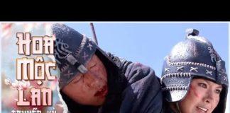 Xem Hoa Mộc Lan Truyền Kỳ – Tập 33 Lồng Tiếng | Phim Võ Thuật Cổ Trang Trung Quốc 2019