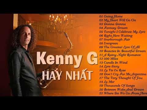 Xem Nhạc Không Lời Hay Nhất Thế Giới của Kenny G   Hòa Tấu Saxophone Nhạc Quốc Tế Bất Hủ