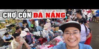 Hết hồn với Chợ Cồn Đà Nẵng sau 15h ▶ DU LỊCH ĐÀ NẴNG