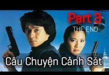 Xem Phim Hay Thành Long – Câu chuyện cảnh sát – Part 3 THE END