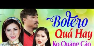 Xem Nhạc Vàng Bolero Xưa Đặc Sắc✔️ 999 Bài Nhạc Vàng Trữ Tình Hay Nhất Tổng Hợp