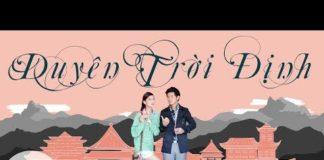 Xem Phim Trung Quốc | Duyên Trời Định Tập 1 | Phim Bộ Trung Quốc Hay Nhất