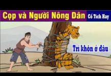 Xem CỌP VÀ NGƯỜI NÔNG DÂN | Chuyen Co Tich | Truyện Cổ Tích Việt Nam | Phim Hoạt Hình Hay Nhất 2019