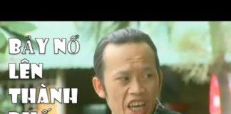 Xem Hài Hoài Linh – Trường Giang – Chí Tài Hay Nhất : Bảy Nổ Lên Thành Phố