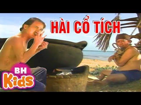 Xem Phim Hài Cổ Tích CƯỜI SẶC CƠM – Xem Cổ Tích Việt Nam Ngày Xưa Hay Nhất
