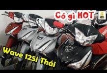 Xem Hỏi giá xe Honda Wave 125i Thái ▶️ Tại sao Wave 125i của Thái giá lại cao như vậy? 🔴 TOP 5 ĐAM MÊ