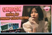 Xem [FRIDAY BOX] Quay Lại Thời Trang Thập Niên 80s,90s    Unbox Thùng Đồ Retro Tuần Này