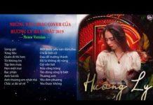 Xem Những bản nhạc cover hay nhất Hương Ly năm 2019 – Nguyễn Hương Ly Official | Latest music