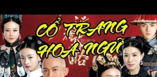 Xem Top 5 Bộ Phim Cổ Trang Hoa Ngữ Đặc Sắc Nhất | Ten Tickers Asia