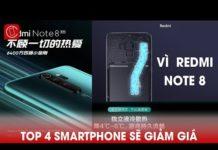 Xem Top 4 điện thoại sẽ giảm giá vì Redmi Note 8 Pro