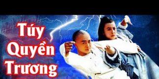 Xem Túy Quyền Trương Tam – Tập 1 – Thuyết Minh | Phim Bộ Kiếm Hiệp Trung Quốc Hay Nhất
