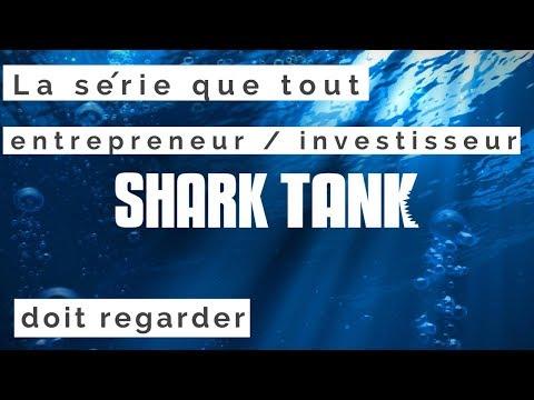 Xem Shark Tank, la série que tout entrepreneur / investisseur doit regarder 📺