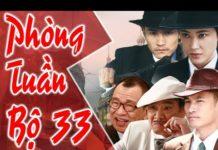 Xem Phim Bộ Trung Quốc Hay 2018   PHÒNG TUẦN BỘ – Tập Cuối   Film4K