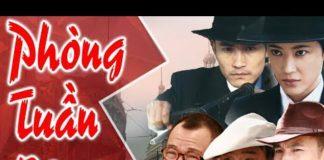 Xem Phim Bộ Trung Quốc Hay 2018 | PHÒNG TUẦN BỘ – Tập Cuối | Film4K