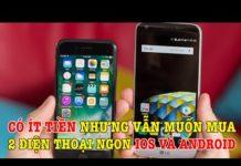 Xem Tư vấn điện thoại Có ít tiền vẫn muốn mua 2 điện thoại ngon giá rẻ thì nên mua smartphone gì?
