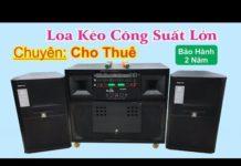 Xem Loa kéo di động công suất lớn | gía 29tr700 | Minh Triết Audio