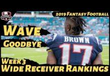 Video 2019 Fantasy Football Rankings – Week 3 Top 30 Wide Receivers