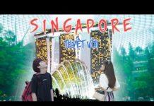 DU LỊCH SINGAPORE 3 NGÀY 3 ĐÊM CÙNG VỚI HUY VÀ HƯƠNG