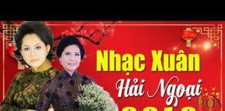 Nghe Nhạc Tết 2019 – Nhạc Xuân 2019 Hải Ngoại | Lk Nhạc Xuân 2019 Mừng Tết Kỷ Hợi