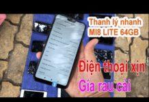 Xem Xã lô điện thoại giá rẻ cấu hình cao, Mi8 lite bán rẻ như bán rau