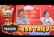 Xem Thách thức danh hài 5   Trailer tập 8: Lộ diện người thứ 2 ẳm 100 triệu từ Trường Giang, Trấn Thành?