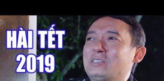 Xem Hài Tết 2019 Chiến Thắng | Phim Hài Ca Nhạc Mới Nhất – Cười Vỡ Bụng 2019