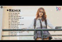Xem NHẠC TRẺ REMIX 2019 HAY NHẤT HIỆN NAY 💔 EDM Tik Tok Htrol Remix – lk nhac tre remix gây nghiện 2019