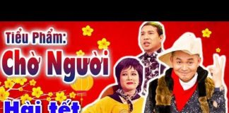 Xem Hài Tết Xuân Hinh Mới Nhất | Chờ Người | Hài Xuân Hinh, Quang thắng – Cười Vỡ Bụng
