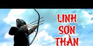 Xem Linh Sơn Thần Tiễn – Tập 1 | Phim Bộ Kiếm Hiệp Trung Quốc Hay Nhất – Thuyết Minh