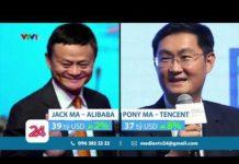 Tỷ phú công nghệ chiếm ưu thế trong giới siêu giàu Trung Quốc | VTV24