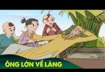 Xem ÔNG LỚN VỀ LÀNG ► Chuyen Co Tich | Truyện Cổ Tích Việt Nam | Phim Hoạt Hình Hay Nhất 2019