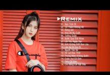 Xem NHẠC TRẺ REMIX 2019 HAY NHẤT HIỆN NAY 💘 EDM Tik Tok Htrol Remix – lk nhac tre remix Gây Nghiện 2019