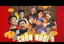 Xem Hài Tết 2018 – Phim Hài Tết CHÔN NHỜI 5 – Phim Hài Tết Mới Nhất 2018 – Eng Sub
