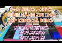 Xem Điện thoai sam sung , oppo chính hãng cập nhật ngày 24/10/2019-di động nhật nam 0979.782366
