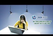 Xem Review HP Zbook 15 G3 Mobile Workstation – Mẫu máy trạm di động đẳng cấp của HP