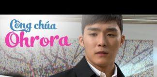 Xem Công Chúa Ohrora Tập 119 Thuyết Minh | Tiểu Thư Uy Quyền | Phim Hàn Quốc Hay Nhất
