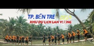 KHU DU LỊCH LAN VƯƠNG,  tọa lạc tại Ấp 2, xã Phú Nhuận, TP BẾN TRE  11-04-2019