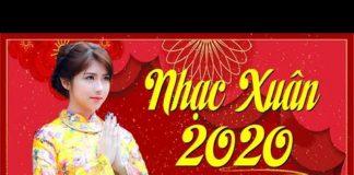 Nghe Nhạc Xuân 2020 Remix Quá Rực Rỡ – Ca Nhạc sôi động chào đón Tết Canh Tý