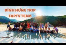 CHIẾC XE MÀU CAM | DU LỊCH BÌNH HƯNG CÙNG TEAM FAPTV | Thúy Kiều Official