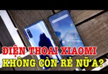 Xem Điện thoại Xiaomi đã không còn giá rẻ nữa?