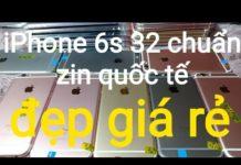 Xem Về lô điện iPhone zin đẹp giá rẻ,điện thoại chính hãng 6s 32gb quốc tế.ngày 10-11-2019