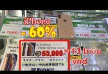 Xem Cửa Hàng Điện Thoại Cũ Ở Nhật – iPhone XS MAX giảm giá 60%