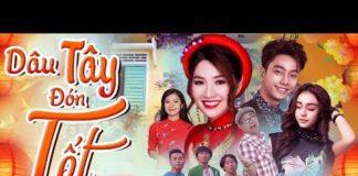 Xem Phim Hay 2019 | Dâu Tây Đón Tết – Phần 2 – Tập 1 | Phim Chiếu Rạp Việt Nam
