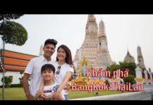 [Eng Sub] Kinh nghiệm du lich tự túc Thái Lan, cần chuẩn bị gì? Family We Go- Bangkok (tập 1)