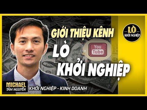 Xem Giới thiệu kênh LÒ KHỞI NGHIỆP