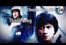 Xem Phim Cũ | Câu Chuyện Cảnh Sát 1 | Thành Long (VietSup)