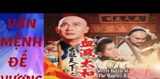 Xem Chân Mệnh Đế Vương Tập 1 – Phim bộ Võ Thuật Hồng Kông hay nhất – Lồng Tiếng