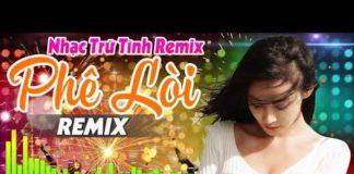 Xem LK Nhạc Trữ Tình Remix 2020 Mới Đét | LK Nhạc Sống Hà Tây Remix – Nhạc Sàn Bolero EDM Remix