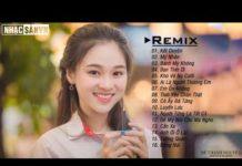Xem Bạn Tình Ơi Remix, Bánh Mỳ Không Remix, Kết Duyên Remix | Nhạc EDM Htrol, Phạm Thành Remix Nhẹ Nhàng